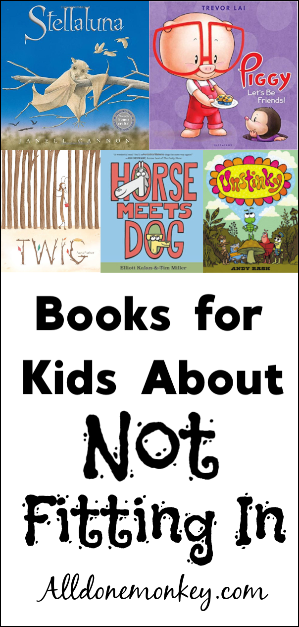 Books for Kids About Not Fitting In | Alldonemonkey.com