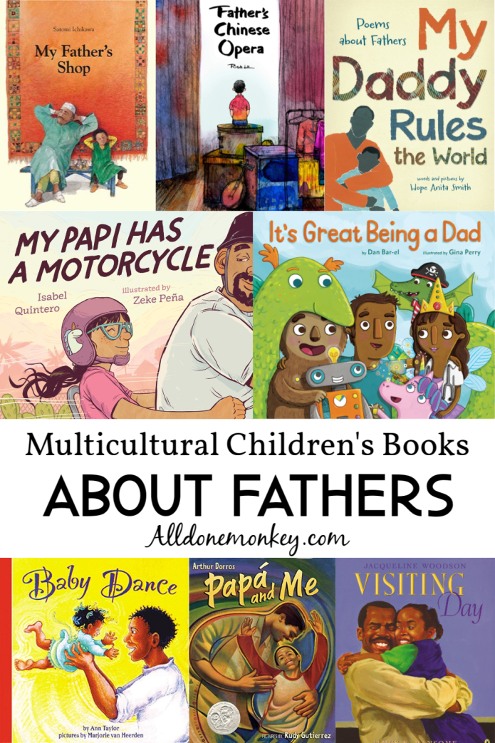 Multicultural Children's Books About Fathers | Alldonemonkey.com