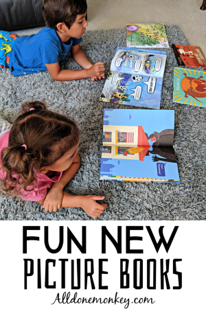 Fun New Picture Books to Engage Your Kids