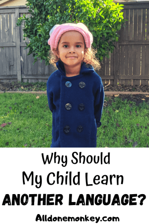 Why Should My Child Learn Another Language?