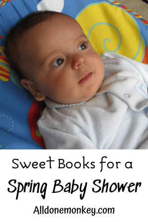 Books for a Baby Shower in the Spring