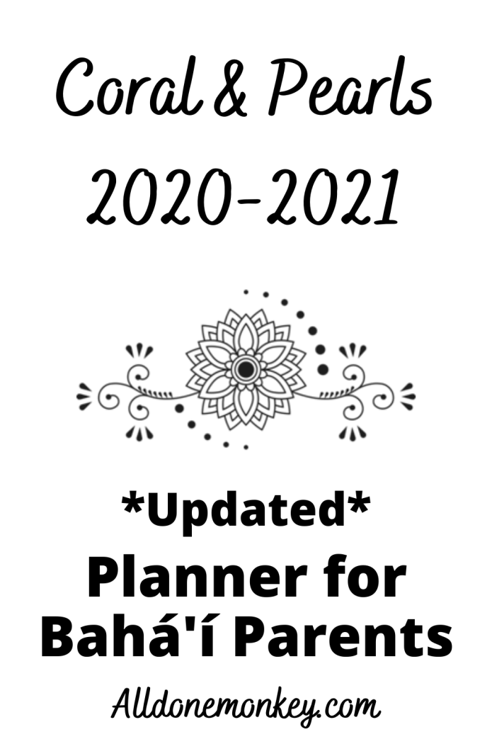 Coral and Pearls Planner for Baha'i Parents 2020-21 | Alldonemonkey.com