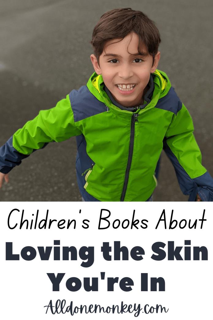 Loving the Skin You Are In: New Children's Books | Alldonemonkey.com