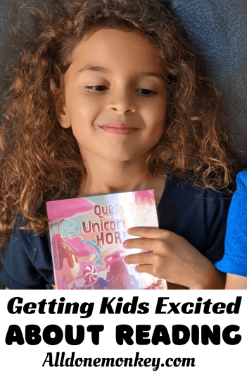 Getting Kids Excited About Reading | Alldonemonkey.com