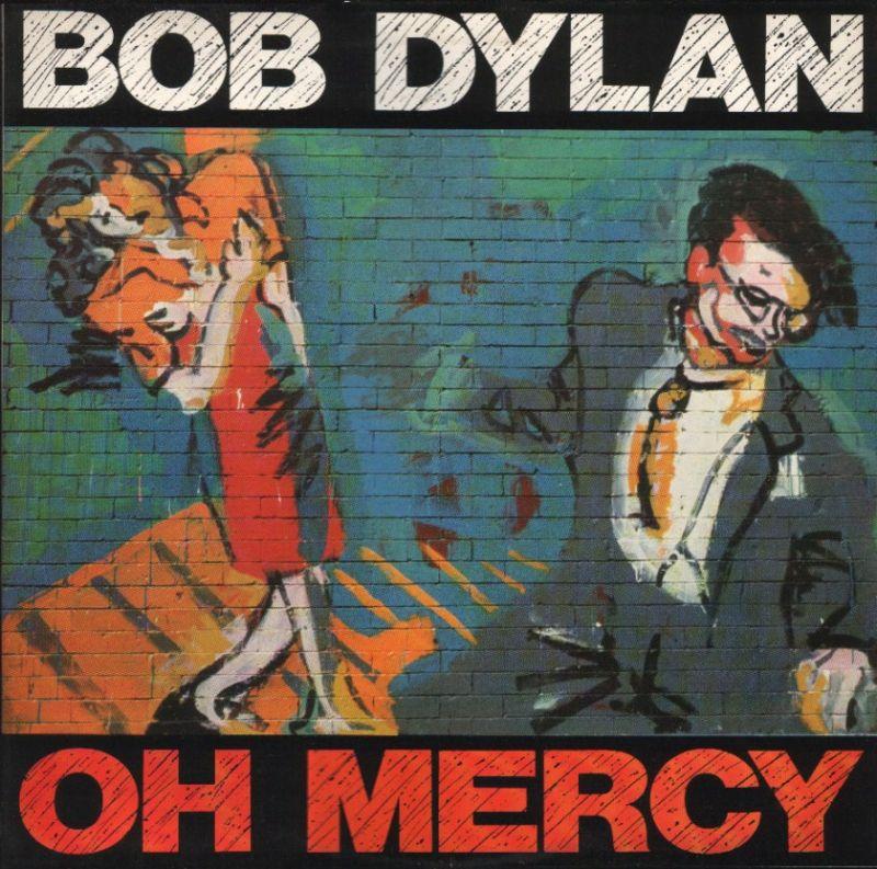 bob dylan Oh-Mercy