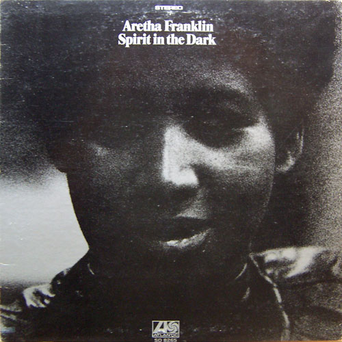 aretha_franklin_spirit_in_dark