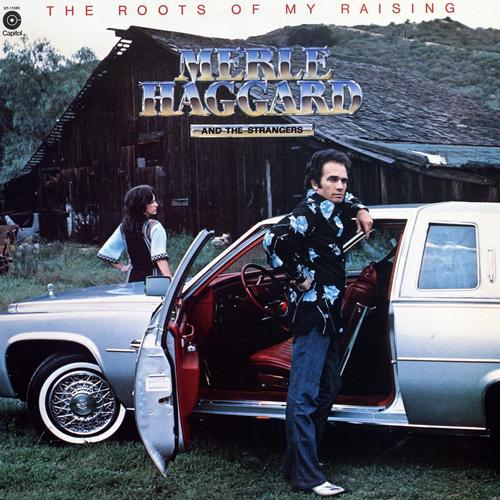 merle haggard - Roots+Of+My+Raising