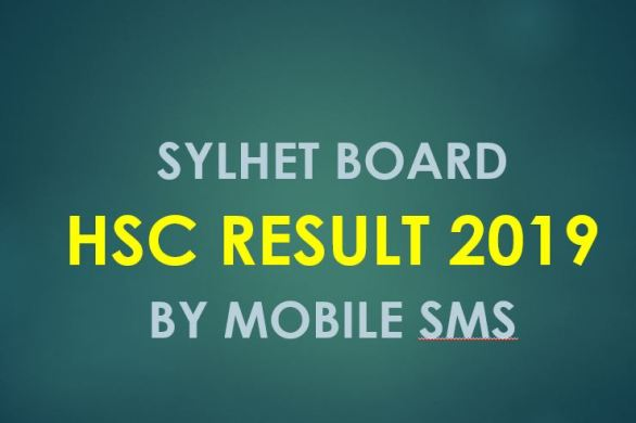 Sylhet Board HSC Result 2019 by Mobile sms