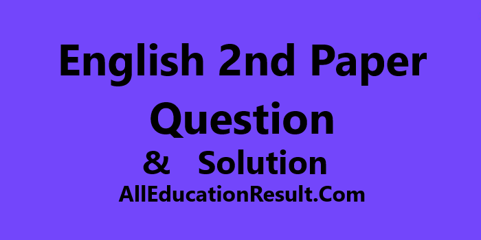 SSC English 2nd Paper Question Solution 2019