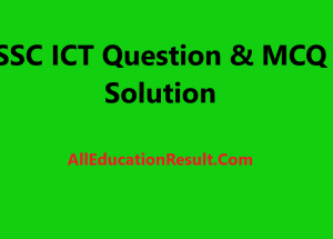 SSC ICT MCQ Answer 2020