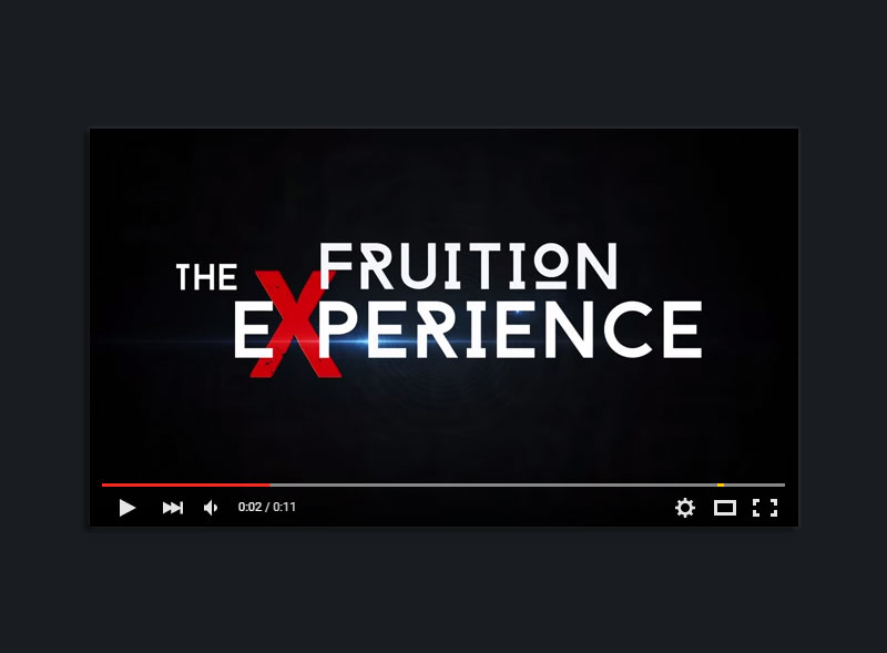 Fruition Experience Video Intro