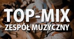 zespół muzyczny top mix