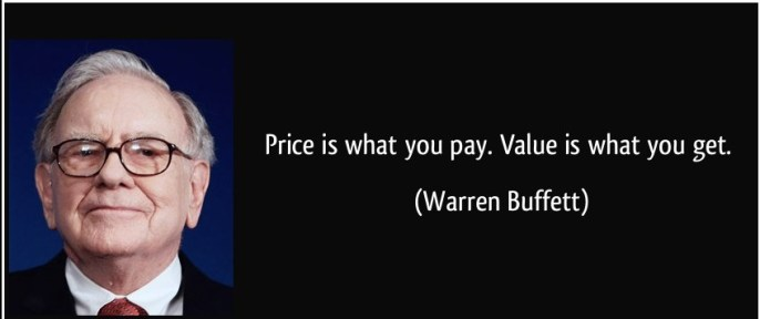 quote-price-is-what-you-pay-value-is-what-you-get-warren-buffett-26797