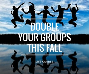 Double Your Groups This Fall