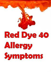 red dye allergy symptoms and prevention
