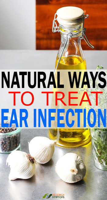 Natural Ways To Treat Ear Infection