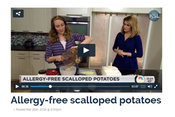 Allergy Awesomeness on KSL5 showing how to make vegan, gluten free scalloped potatoes