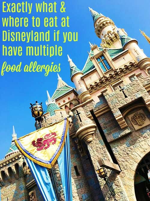 Disneyland With Multiple Food Allergies Allergy Awesomeness