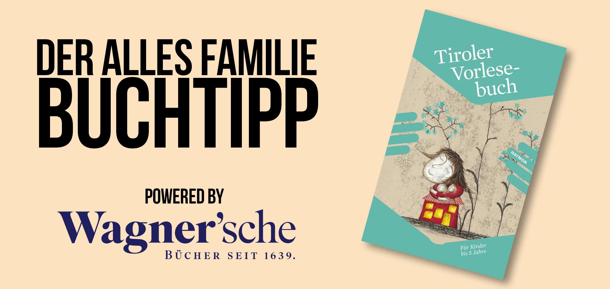 Das Tiroler Vorlesebuch Band 1