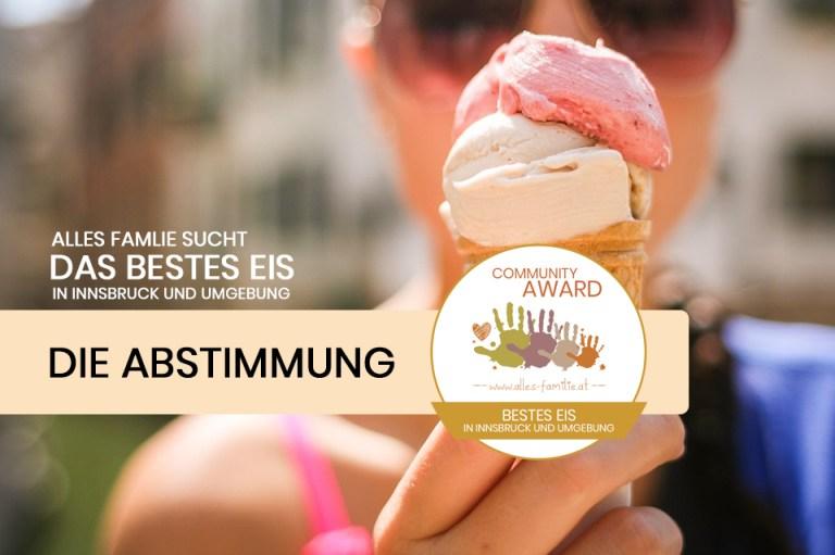 Wo gibt es in Innsbruck und Umgebung das beste Eis? DIE ABSTIMMUNG