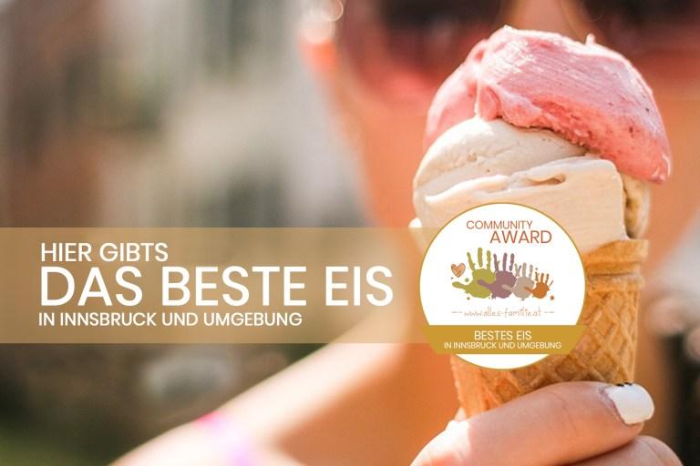 Hier gibts das beste Eis in Innsbruck und Umgebung