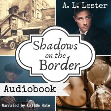 Audibook Cover: Shadows on the Border