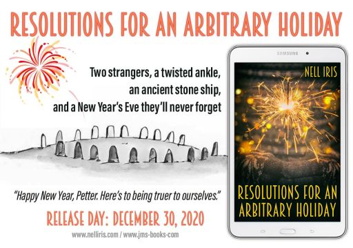 Resolutions for an Arbitrary Holiday. Two strangers, a twisted ankle, an ancient stone ship and a New Year's Eve they'll never forget!