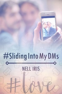 Cover, Sliding into my DM's by Nell Iris