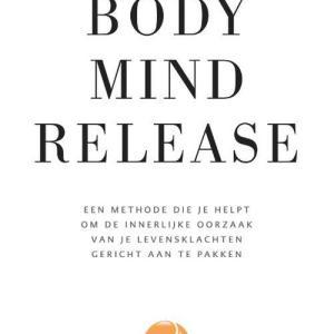 Body Mind Release - Hans de Waard - Paperback (9789090333229)
