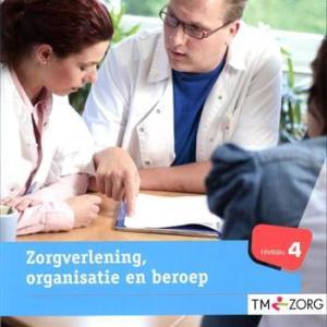 Traject v&v zorgverlening organisatie en beroep niveau 4