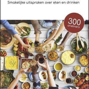 Smullen - Smakelijk uitspraken over eten en drinken - Koken - Cadeau - Citaten