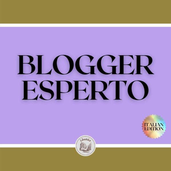 BLOGGER ESPERTO