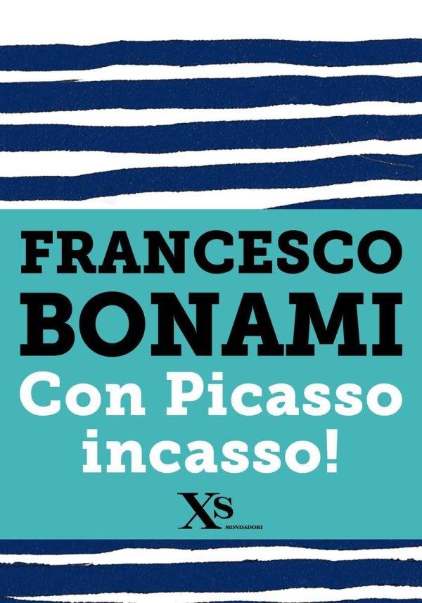 Con Picasso incasso (XS Mondadori)