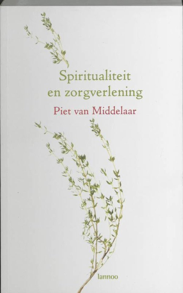Spiritualiteit en zorgverlening