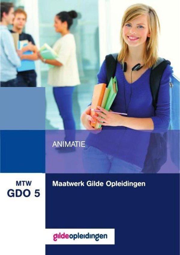 MTW GDO 5 : Maatwerk Gilde Opleidingen, Animatie