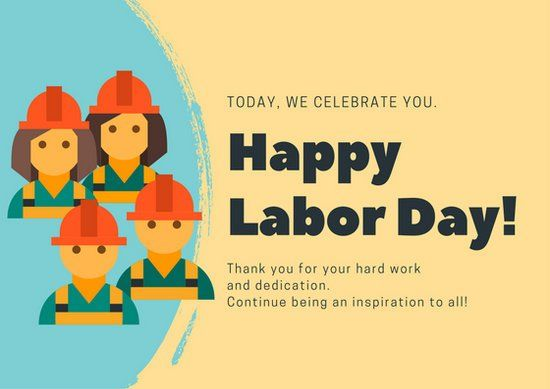 Happiness isn't something that you are born with. Labour Day Images 2021 | Wishes, Quotes & Greetings - DP ...