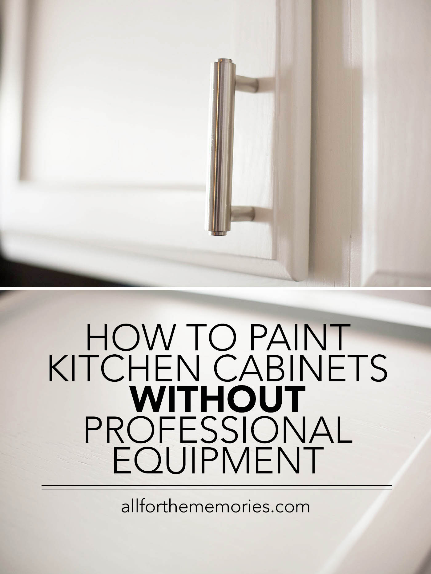 How to paint kitchen cabinets all for the memories for Best way to buy kitchen cabinets