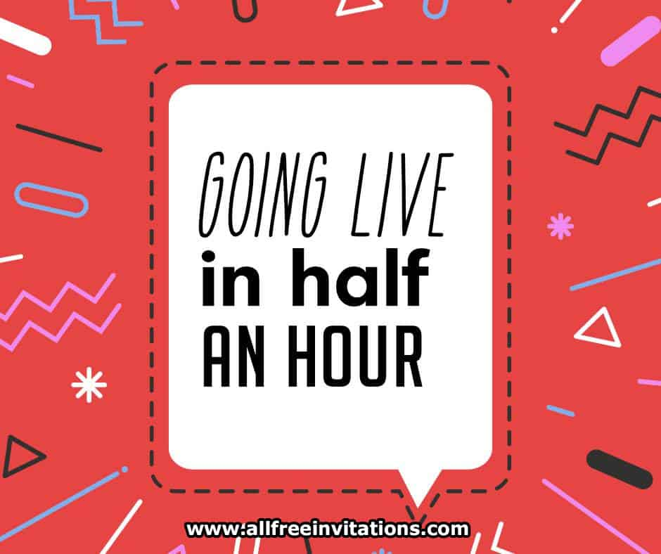 free facebook live graphics - live in half an hour