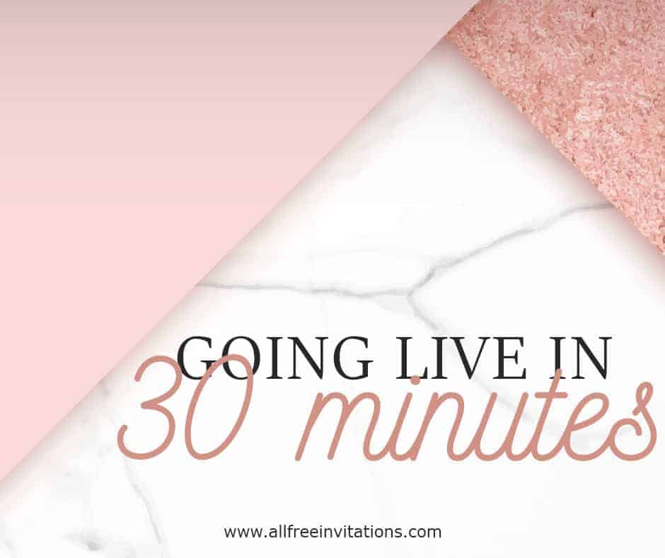 going live in 20 minutes pink marble - all free invitations