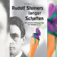 Rudolf Steiners langer Schatten