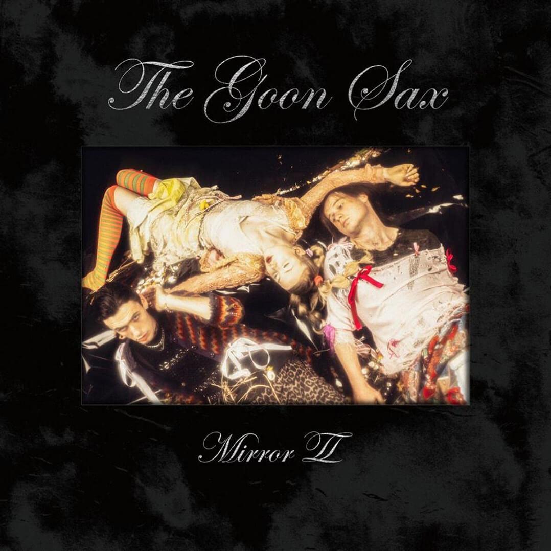The Goon Sax - Mirror ll