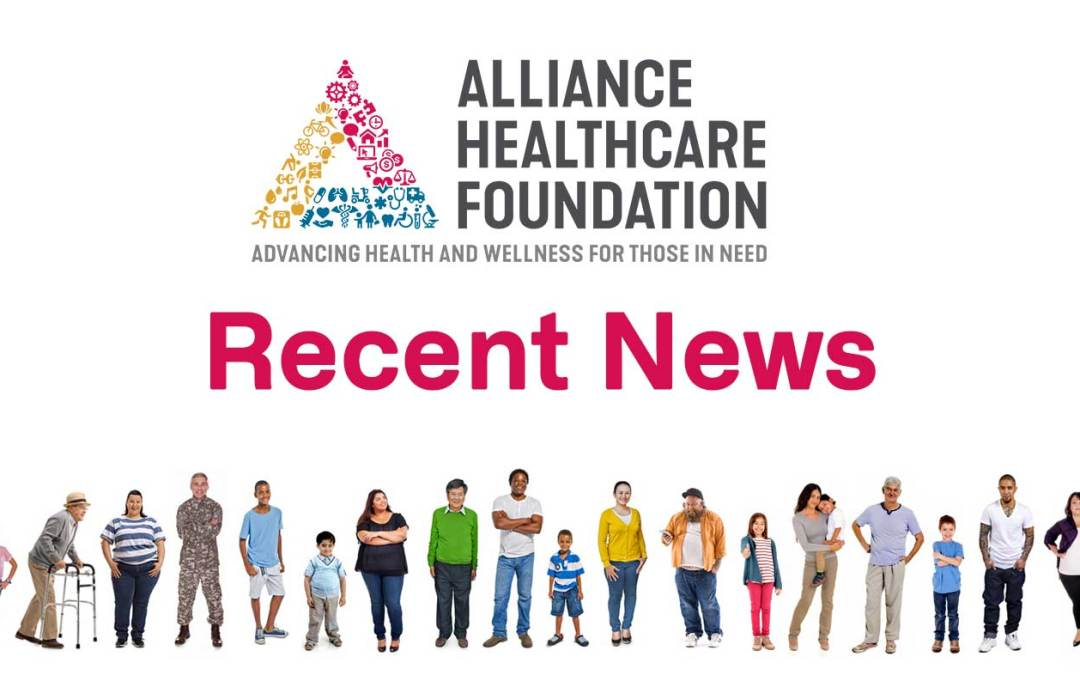 Alliance Healthcare Foundation Reports Recent News: Impact Investment in Mental Health Services, New People and Funding Opportunity