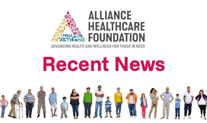 alliance healthcare foundation-recent news