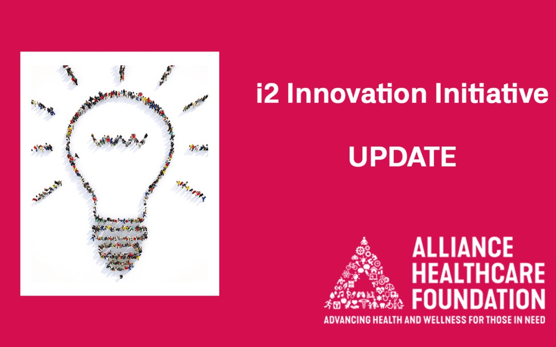 i2 Innovation Initiative Update