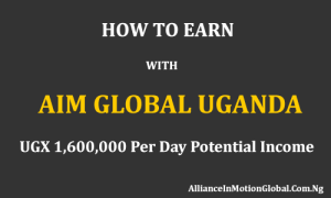 how-to-earn-with-aim-global-uganda