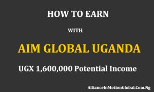 how-to-earn-with-aim-global-uganda