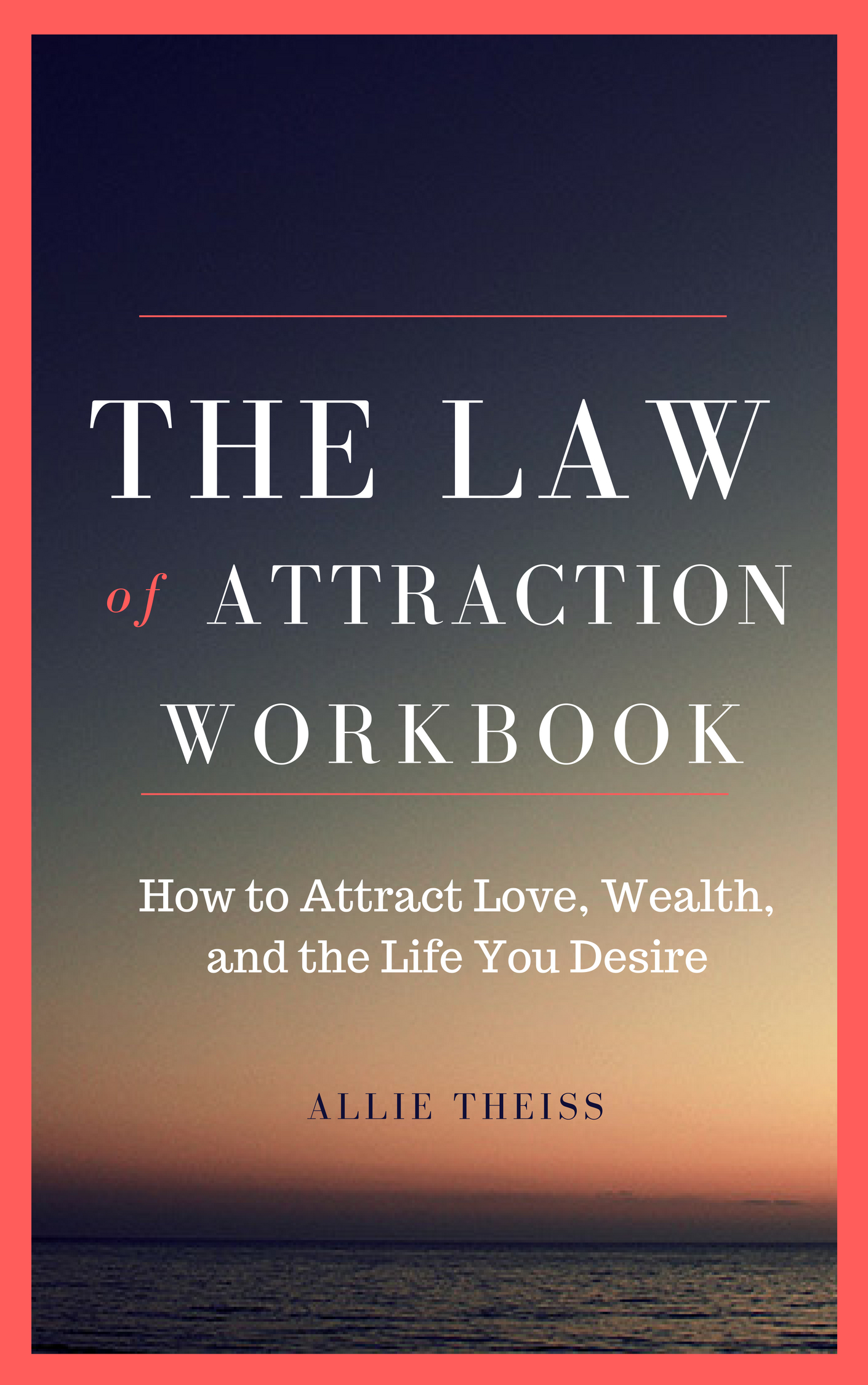 Law Of Attraction Guide Workbook