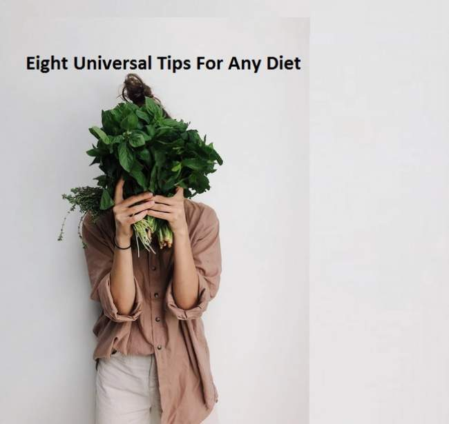 Eight Universal Tips For Any Diet