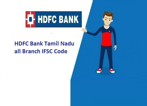 HDFC Bank Tamil Nadu (Chennai) all Branch IFSC Code
