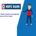 HDFC Bank Sikkim (Gangtok) IFSC CODE